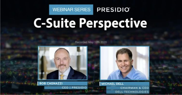 Presidio C-Suite Perspectives: How Technology Leaders are Responding to the Global Pandemic with Dell Technologies