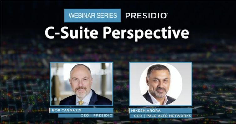 Presidio C-Suite Perspective: How Technology Leaders are Responding to a Global Pandemic with Palo Alto Networks