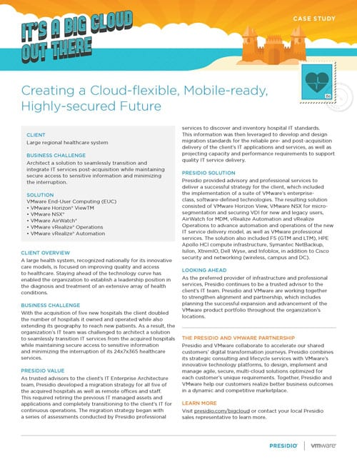 Creating a Cloud-flexible, Mobile-ready, Highly-secured Future